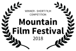 WINNER - SHORT FILM COMPETITION - Mountain Film Festival - 2018-2